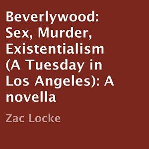 Beverlywood Audiobook By Zac Locke cover art