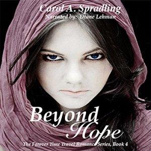 Beyond Hope Audiobook By Carol A. Spradling cover art