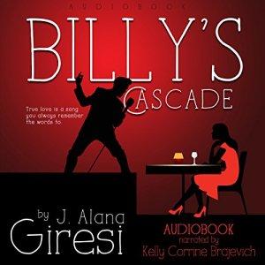 Billy's Cascade Audiobook By J. Alana Giresi cover art