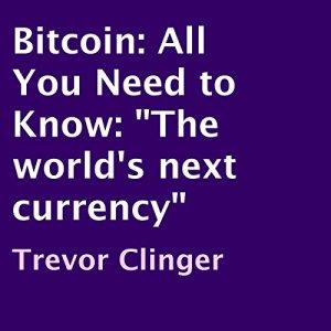 Bitcoin Audiobook By Trevor Clinger cover art