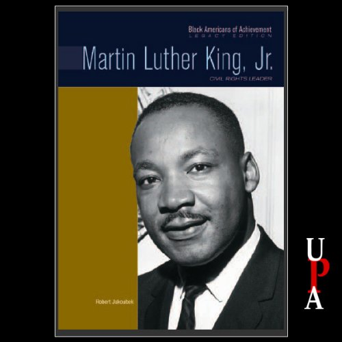 Black Americans of Achievement: Martin Luther King, Jr. Audiobook By Robert Jakoubek cover art