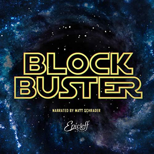 Blockbuster: Official Audio Screenplay Audiobook By Matt Schrader cover art