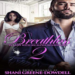 Breathless 2 Audiobook By Shani Greene-Dowdell cover art