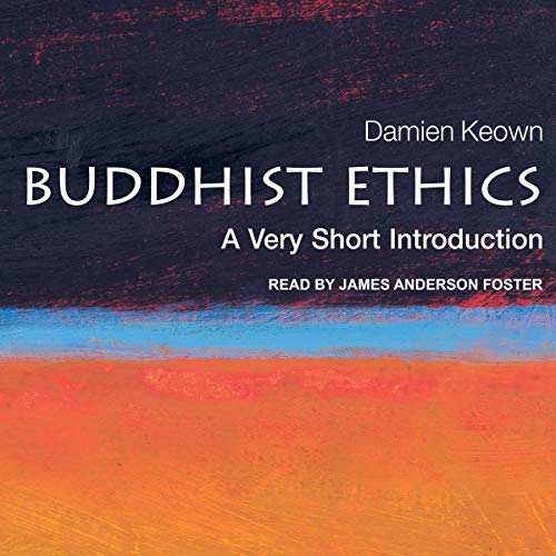 Buddhist Ethics Audiobook By Damien Keown cover art
