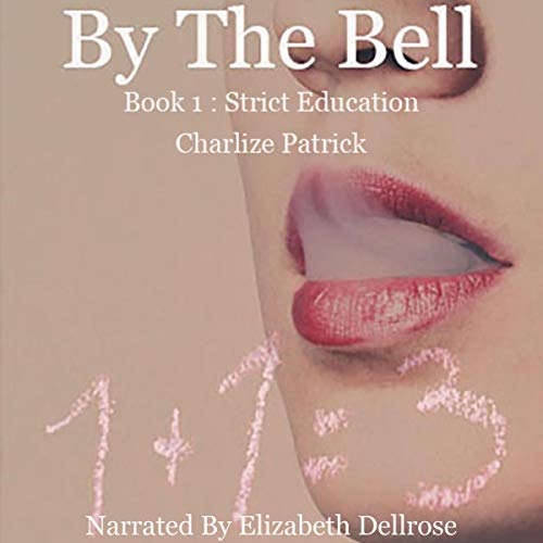 By the Bell Audiobook By Charlize Patrick cover art
