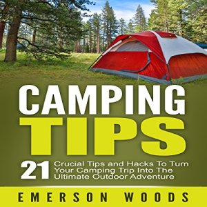 Camping Tips Audiobook By Emerson Woods cover art
