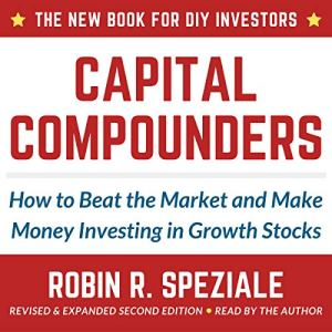 Capital Compounders Audiobook By Robin R. Speziale cover art