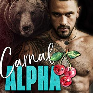 Carnal Alpha Audiobook By Olivia T. Turner cover art