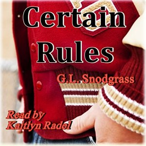 Certain Rules Audiobook By G.L. Snodgrass cover art