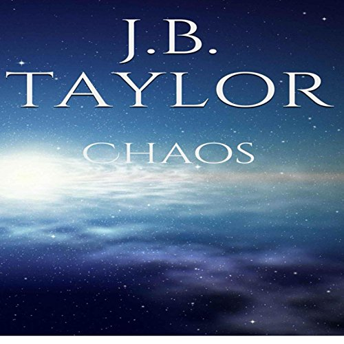 Chaos Audiobook By J.B. Taylor cover art