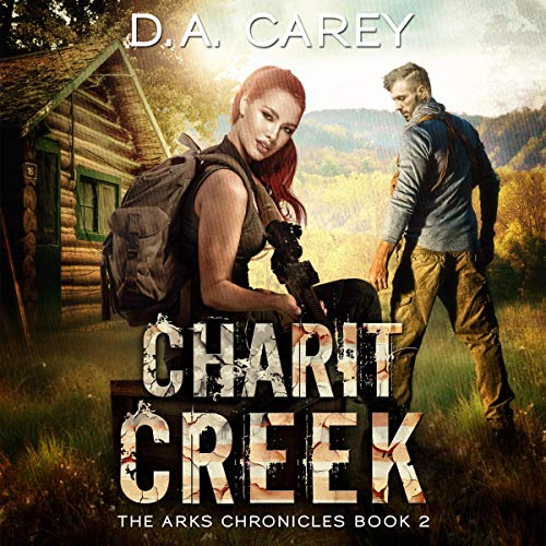 Charit Creek Audiobook By D. A. Carey cover art