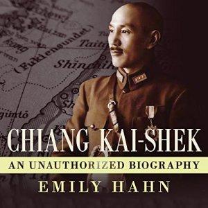 Chiang Kai-Shek Audiobook By Emily Hahn cover art