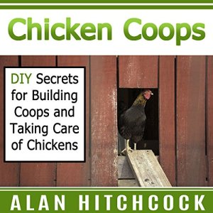 Chicken Coops Audiobook By Alan Hitchcock cover art