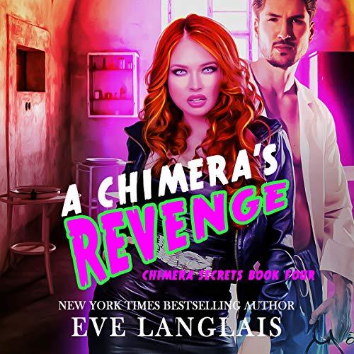 Chimera's Revenge Audiobook By Eve Langlais cover art