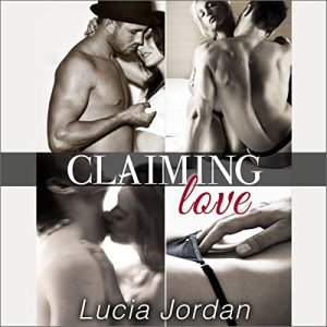 Claiming Love Audiobook By Ms Lucia Jordan cover art