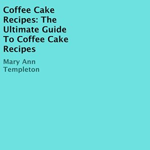 Coffee Cake Recipes Audiobook By Mary Ann Templeton cover art