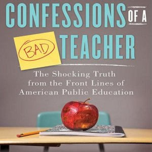 Confessions of a Bad Teacher Audiobook By John Owens cover art