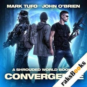 Convergence Audiobook By John O'Brien, Mark Tufo cover art