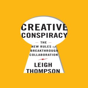 Creative Conspiracy Audiobook By Leigh Thompson cover art