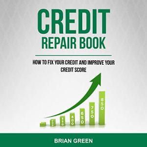 Credit Repair Book Audiobook By Brian Green cover art