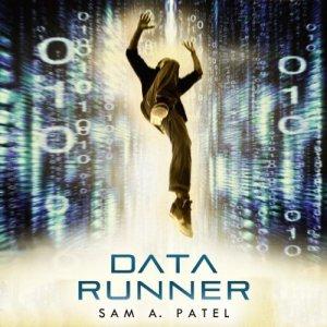 Data Runner Audiobook By Sam A. Patel cover art