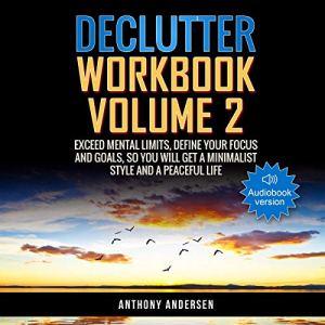 Declutter Workbook Vol. 2 Audiobook By Anthony Andersen cover art