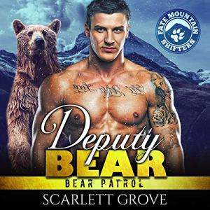 Deputy Bear Audiobook By Scarlett Grove cover art