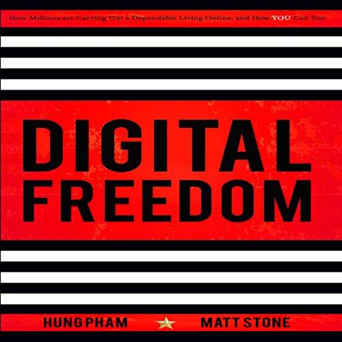 Digital Freedom Audiobook By Hung Pham, Matt Stone cover art