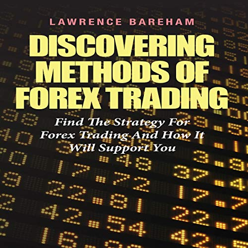 Discovering Methods of Forex Trading Audiobook By Lawrence Bareham cover art