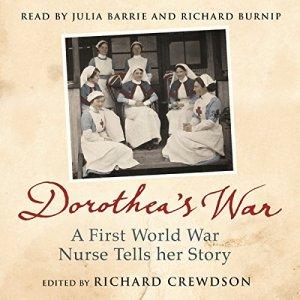 Dorothea's War Audiobook By Dorothea Crewdson, Richard Crewdson cover art