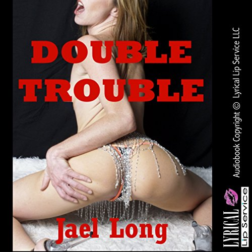 Double Trouble Audiobook By Jael Long cover art