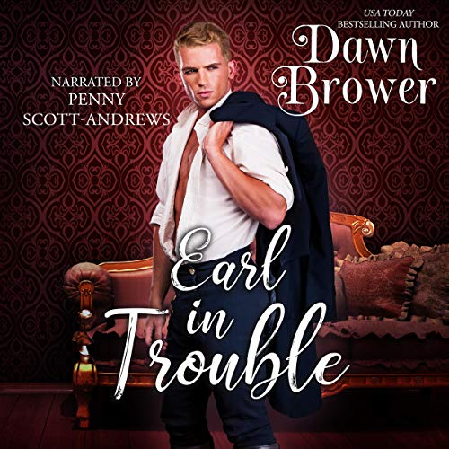 Earl in Trouble Audiobook By Dawn Brower cover art