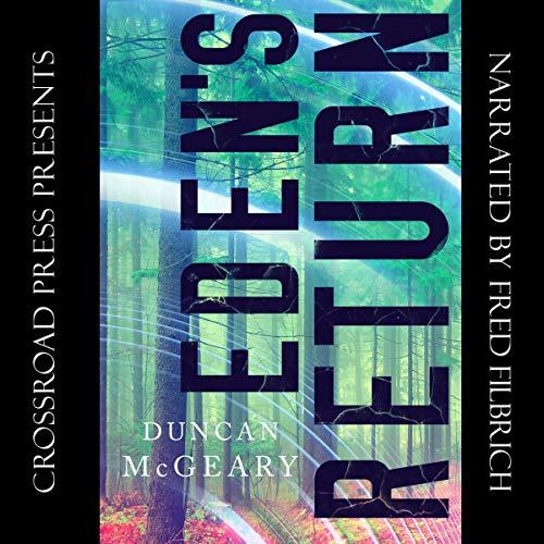 Eden's Return Audiobook By Duncan McGeary cover art