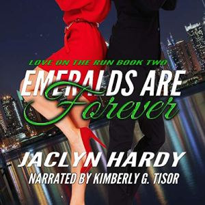 Emeralds Are Forever Audiobook By Jaclyn Hardy cover art