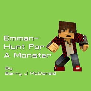 Emman: Hunt for a Monster Audiobook By Barry J. McDonald cover art