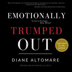 Emotionally Trumped Out Audiobook By Diane Altomare cover art