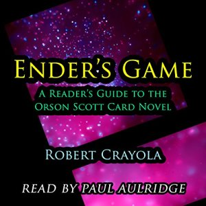 Ender's Game: A Reader's Guide to the Orson Scott Card Novel Audiobook By Robert Crayola cover art