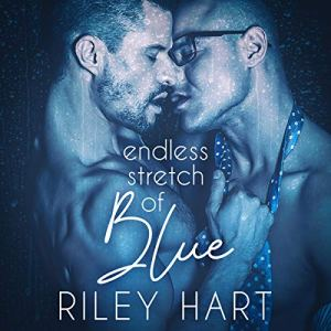 Endless Stretch of Blue Audiobook By Riley Hart cover art