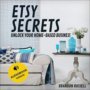 Etsy Secrets Audiobook By Brandon Russell cover art