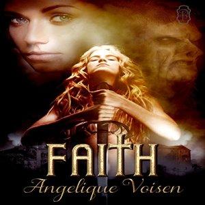 Faith Audiobook By Angelique Voisen cover art