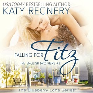 Falling for Fitz: The English Brothers #2 Audiobook By Katy Regnery cover art