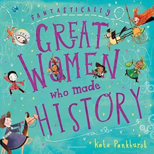 Fantastically Great Women Who Made History Audiobook By Kate Pankhurst cover art