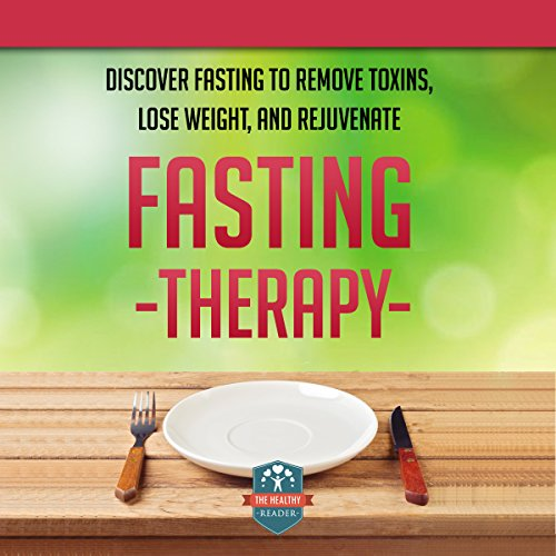 Fasting Therapy Audiobook By The Healthy Reader cover art