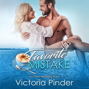 Favorite Coffee, Favorite Mistake Audiobook By Victoria Pinder cover art