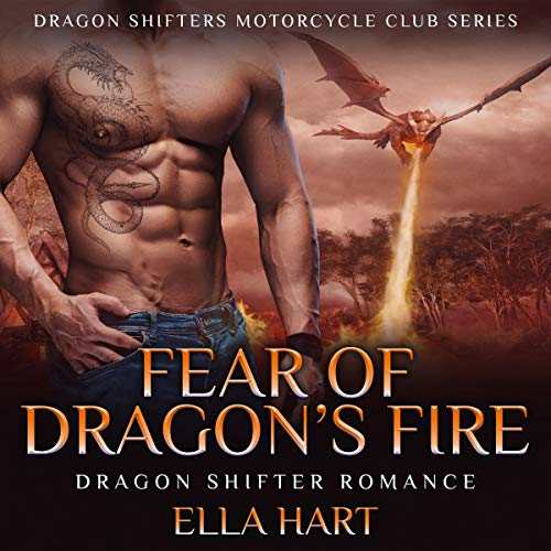 Fear of Dragon's Fire Audiobook By Ella Hart cover art