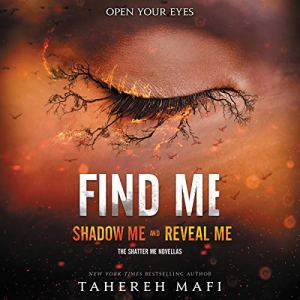 Find Me Audiobook By Tahereh Mafi cover art