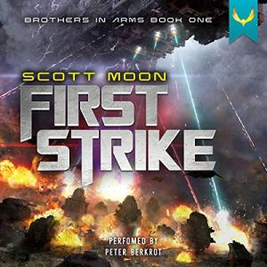First Strike Audiobook By Scott Moon cover art
