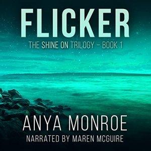 Flicker Audiobook By Anya Monroe cover art