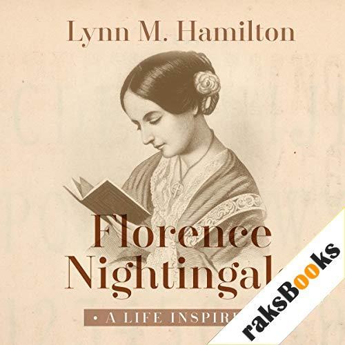 Florence Nightingale Audiobook By Lynn M. Hamilton, Wyatt North cover art