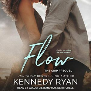 Flow Audiobook By Kennedy Ryan cover art